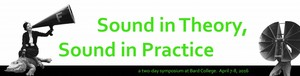 Sound in Theory, Sound in Practice